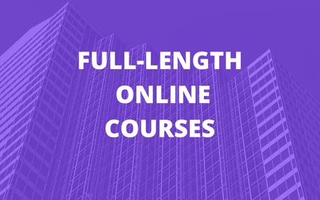 Full-Length Online Courses