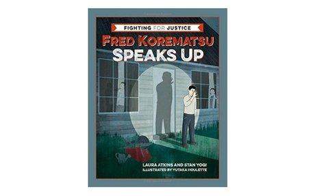 *Fred Korematsu speaks up