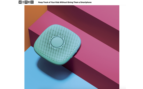 Relay featured in Wired: Keep Track of Your Kids Without Giving Them a Smartphone