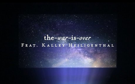 The War Is Over (Lyric Video) - kalley   Starlight