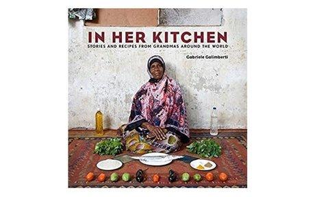 In her kitchen: favorite recipes from grandmas around the world