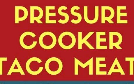 Pressure Cooker Frozen Taco Meat Recipe | Yummly