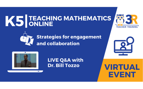 K5 | Teaching Mathematics Online - Strategies for Engagement and Collaboration with Dr....
