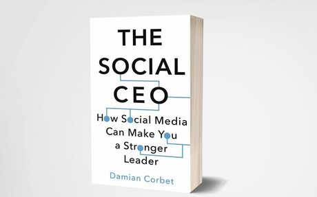 The Social CEO:  How Social Media Can Make You A Stronger Leader #SocialCEO