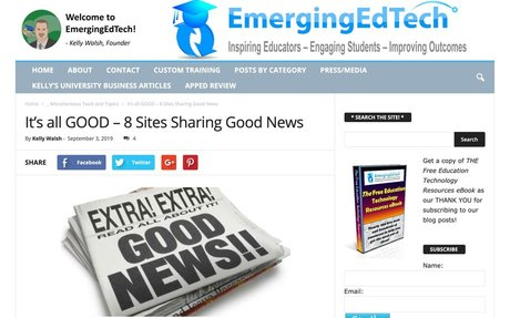 It's all GOOD – 8 Sites Sharing Good News | Emerging Education Technologies
