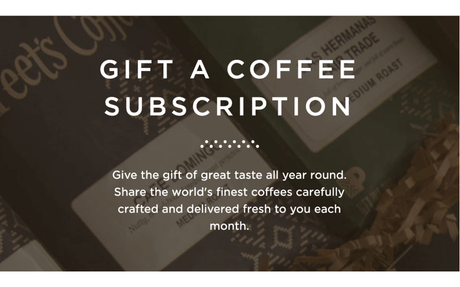 Dad's Day Gift - Get 20% off Peet's Coffee Subscriptions
