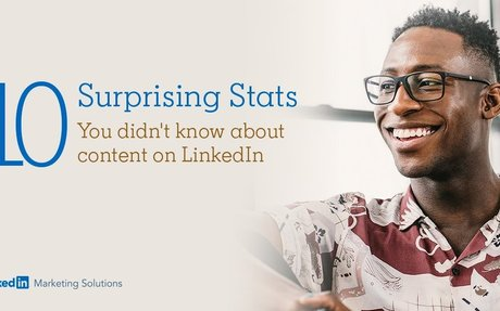 10 Surprising Stats You Didn't Know About Content on LinkedIn #LinkedIn