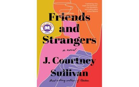 Friends and Strangers / J. Courtney Sullivan