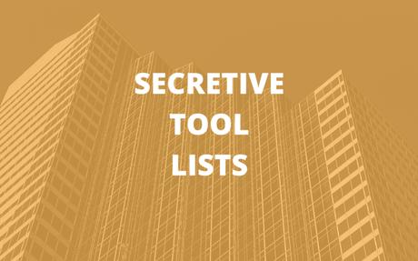 Secretive Tool Lists